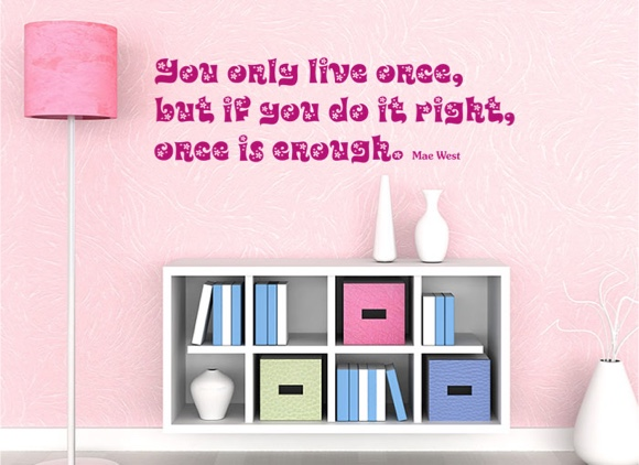 You only live once ...