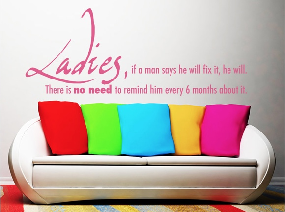 Ladies, if a man says ...