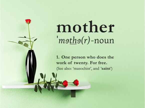 mother - noun 1. One person